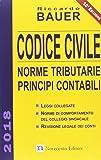 Codice civile 2018. Norme tributarie, principi contabili