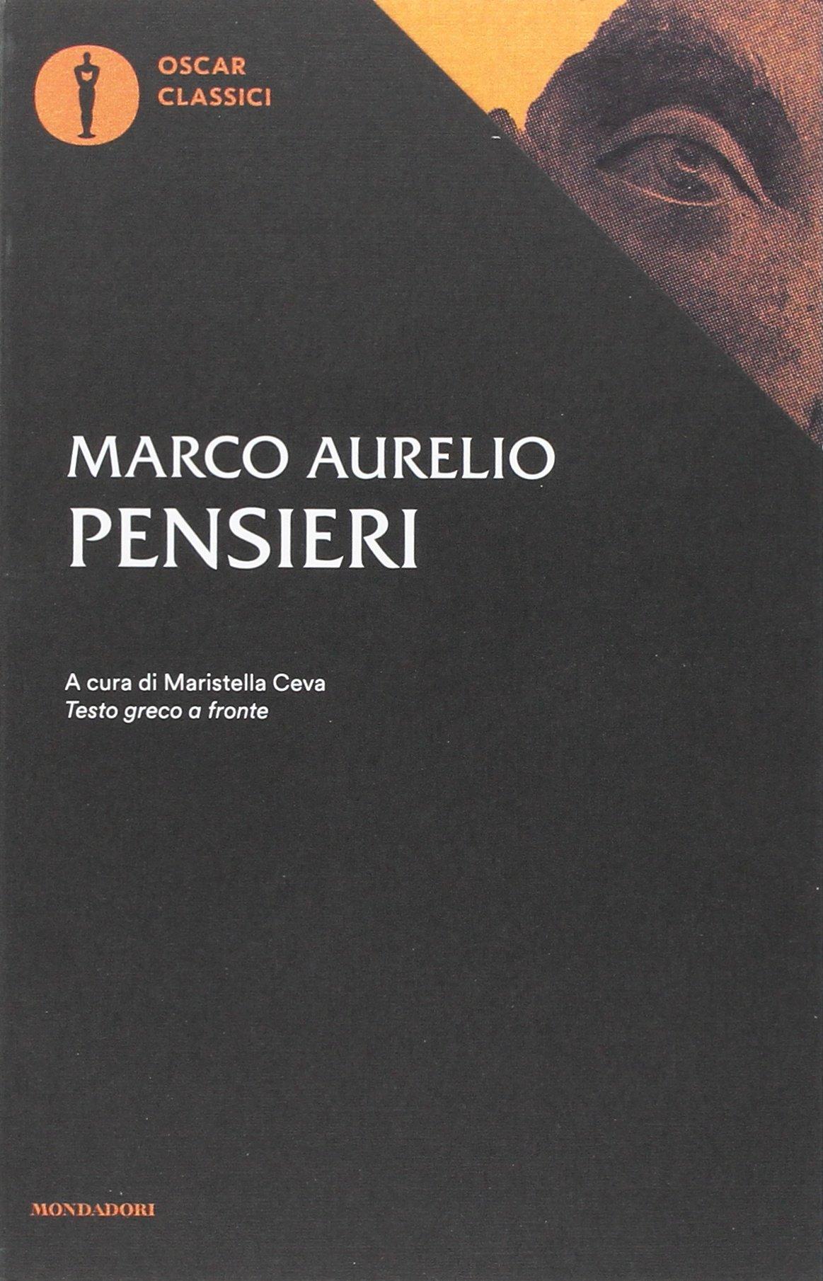Amazon It Pensieri Testo Greco A Fronte Marco Aurelio Ceva Maristella Libri