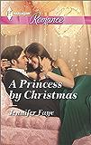 A Princess by Christmas (Twin Princes of Mirraccino)