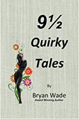 9 1/2 Quirky Tales Kindle Edition