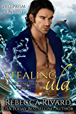 Stealing Ula: A Fada Shapeshifter Prequel (The Fada Shapeshifter Series)