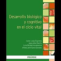Desarrollo biológico y cognitivo en el ciclo vital (Psicología)