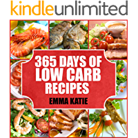 Low Carb: 365 Days of Low Carb Diet Recipes Cookbook