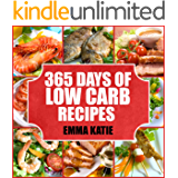 Low Carb: 365 Days of Low Carb Diet Recipes Cookbook (English Edition)