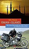 Oman–Island: Mit dem Motorrad aus 1001 Nacht zur Mitternachtssonne