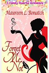 Forget Me Not (A Candy Hearts Romance) Kindle Edition