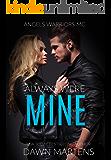 Always Were Mine (Angel Warriors MC Book 5)