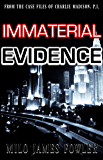 Immaterial Evidence (The Suprahuman Secret #2)