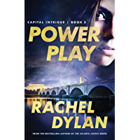 Power Play (Capital Intrigue Book #3)