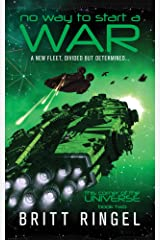 No Way to Start a War (TCOTU, Book 2) (This Corner of the Universe) Kindle Edition