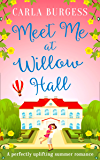 Meet Me at Willow Hall: A perfectly charming romance for 2019!