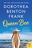 Queen Bee: A Novel (Lowcountry Tales Book 12)