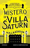 Il mistero di Villa Saturn (Le indagini dei detective di Gower St. Vol. 3)