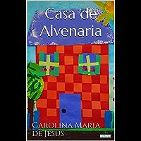 CASA DE ALVENARIA: Diário de uma ex-favelada (Raízes)