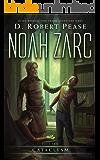 Noah Zarc: Cataclysm (Book 2)
