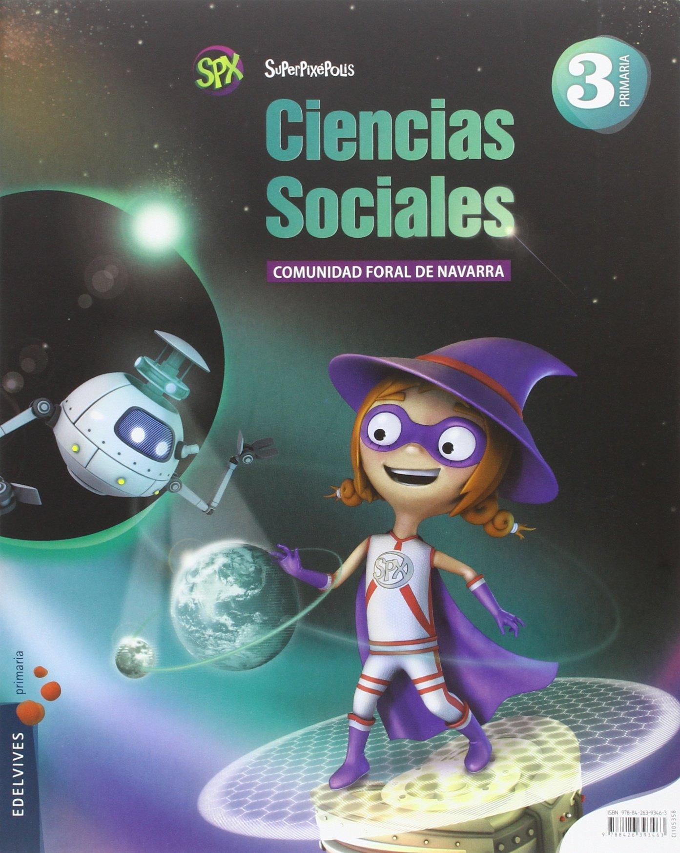 (NAV).(15).C.SOCIALES 3ºPRIM.(SUPERPIXEPOLIS).*NAVARRA* PDF