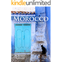 Morocco: A Photographic Tour
