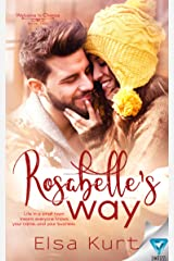 Rosabelle's Way (Welcome to Chance Book 2) Kindle Edition