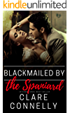 Blackmailed by the Spaniard