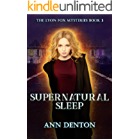 Supernatural Sleep: An Urban Fantasy Mystery (The Lyon Fox Mysteries Book 3)