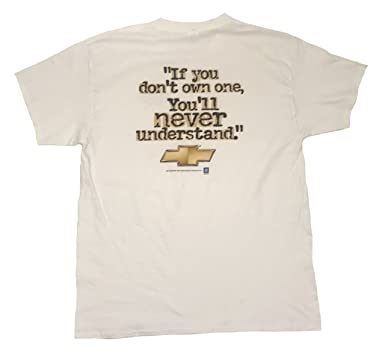 c48533c49 Chevrolet Chevy Don't Own One You'll Never Understand Graphic T-Shirt