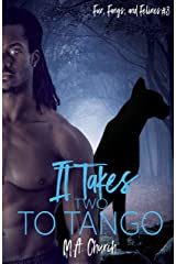 It Takes Two to Tango (Fur, Fangs, and Felines Book 3) Kindle Edition
