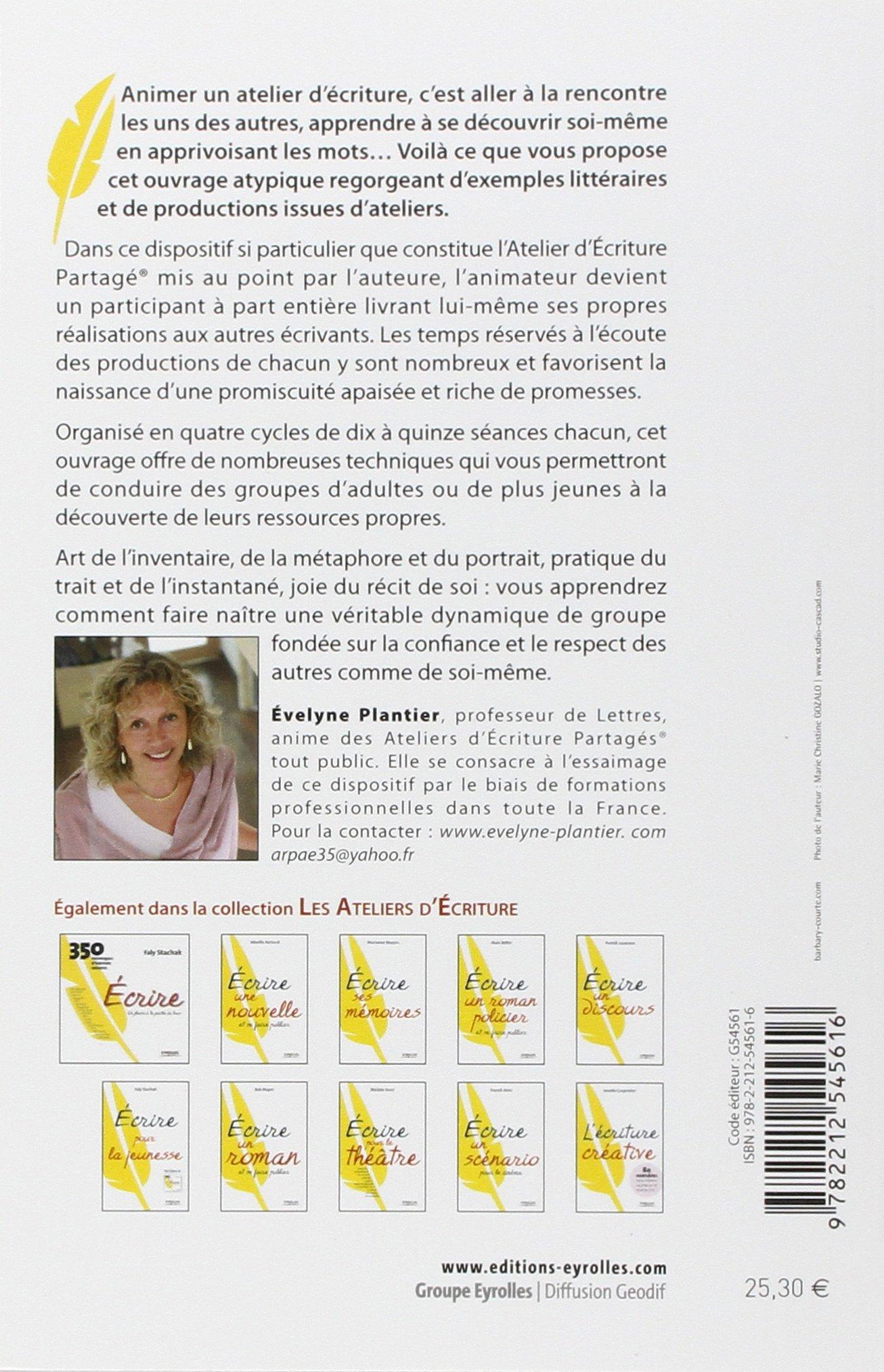 Amazon.fr - Savoir animer un atelier d'écriture - Evelyne PLANTIER - Livres