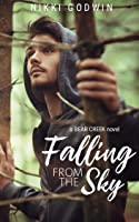 Falling From The Sky (Bear Creek Book 1) (English