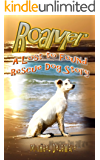Roamer: A Lost to Found Rescue Dog Story