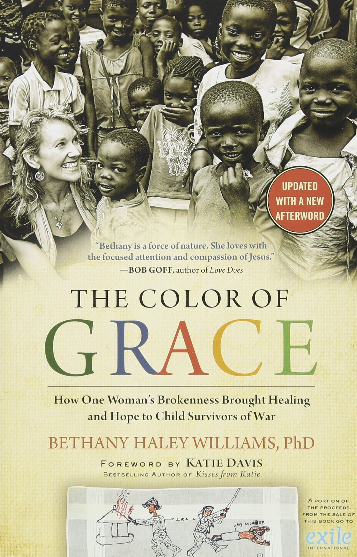 Image result for The Color of Grace: How One Woman's Brokenness Brought Healing and Hope to Child Survivors of War