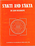 Shakti and Shâkta (English Edition)