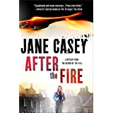 After the Fire: A Maeve Kerrigan Thriller (Maeve Kerrigan Novels Book 6)