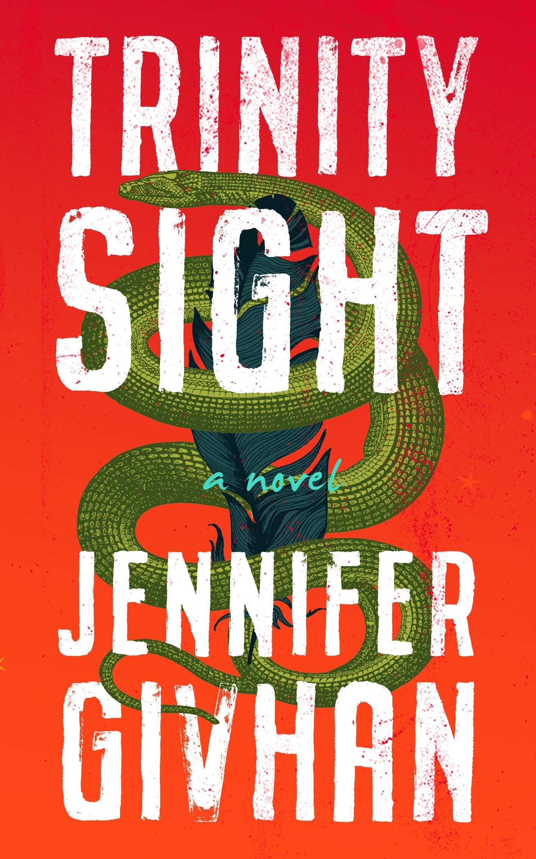 Amazon.com: Trinity Sight: A Novel (9781538556726): Jennifer Givhan: Books