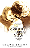 Both Sides Now: A True Love Story