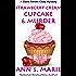 Strawberry Cream Cupcake & Murder (A Dana Sweet Cozy Mystery Book 1)