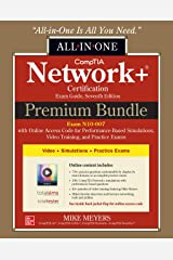CompTIA Network+ Certification Premium Bundle: All-in-One Exam Guide, Seventh Edition with Online Access Code for Performance-Based Simulations, Video Training, and Practice Exams (Exam N10-007) Hardcover