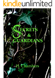 Secrets and Guardians