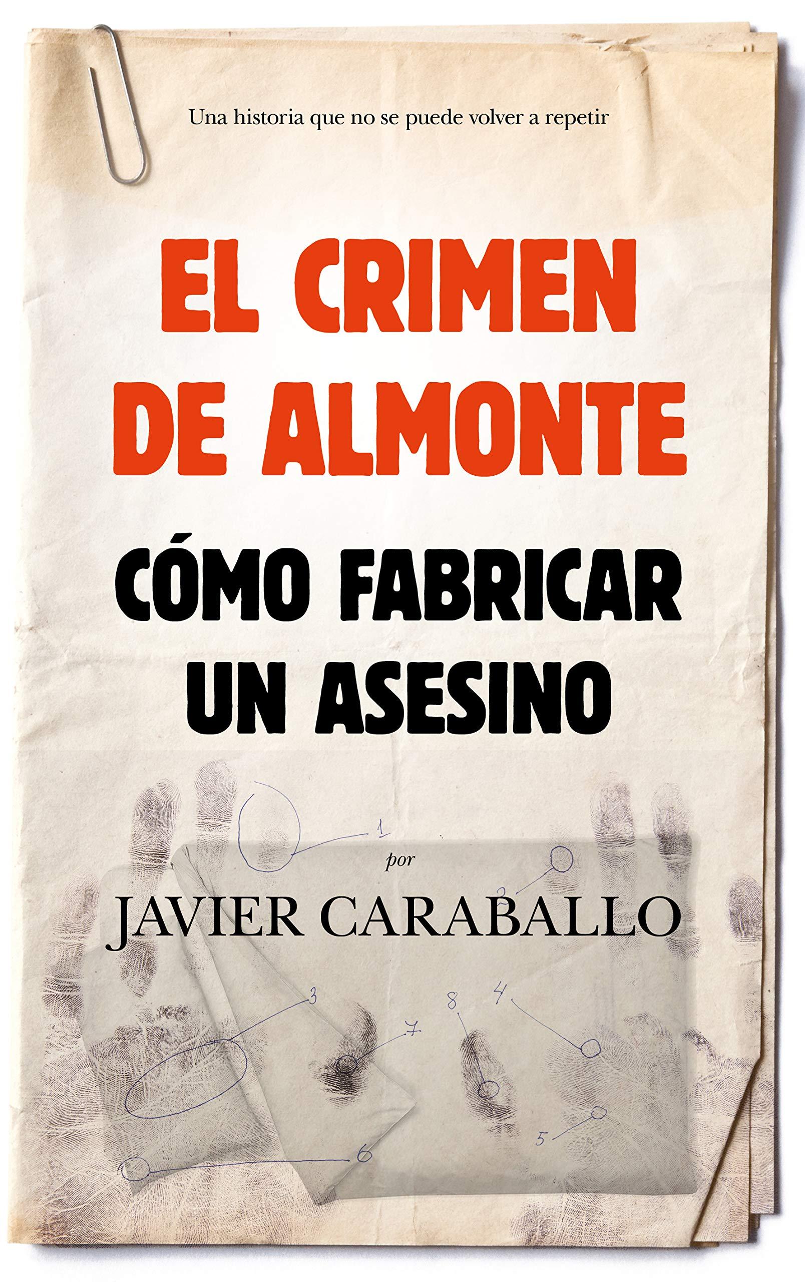 El crimen de Almonte (Sociedad actual): Amazon.es: Caraballo Ordóñez, Francisco Javier: Libros
