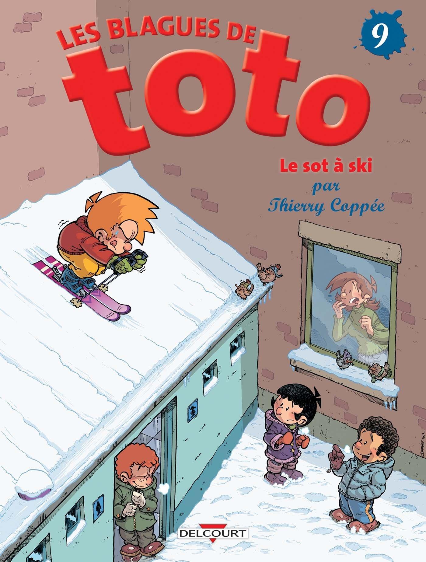 Blagues de Toto T09 Album – 7 novembre 2012 Thierry Coppée Lorien Delcourt 275601995X
