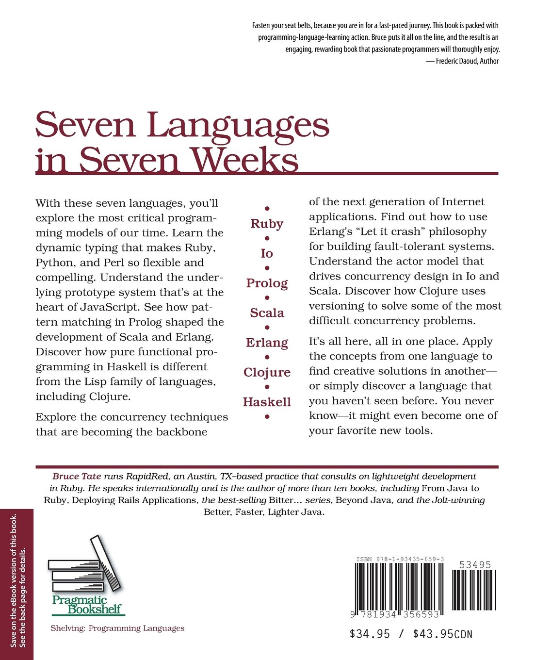 seven languages in seven weeks a pragmatic guide to learning seven languages in seven weeks a pragmatic guide to learning programming languages pragmatic programmers co uk bruce a tate 8601404417818