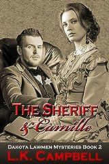 The Sheriff & Camille (Dakota Lawmen Mysteries Book 2) Kindle Edition