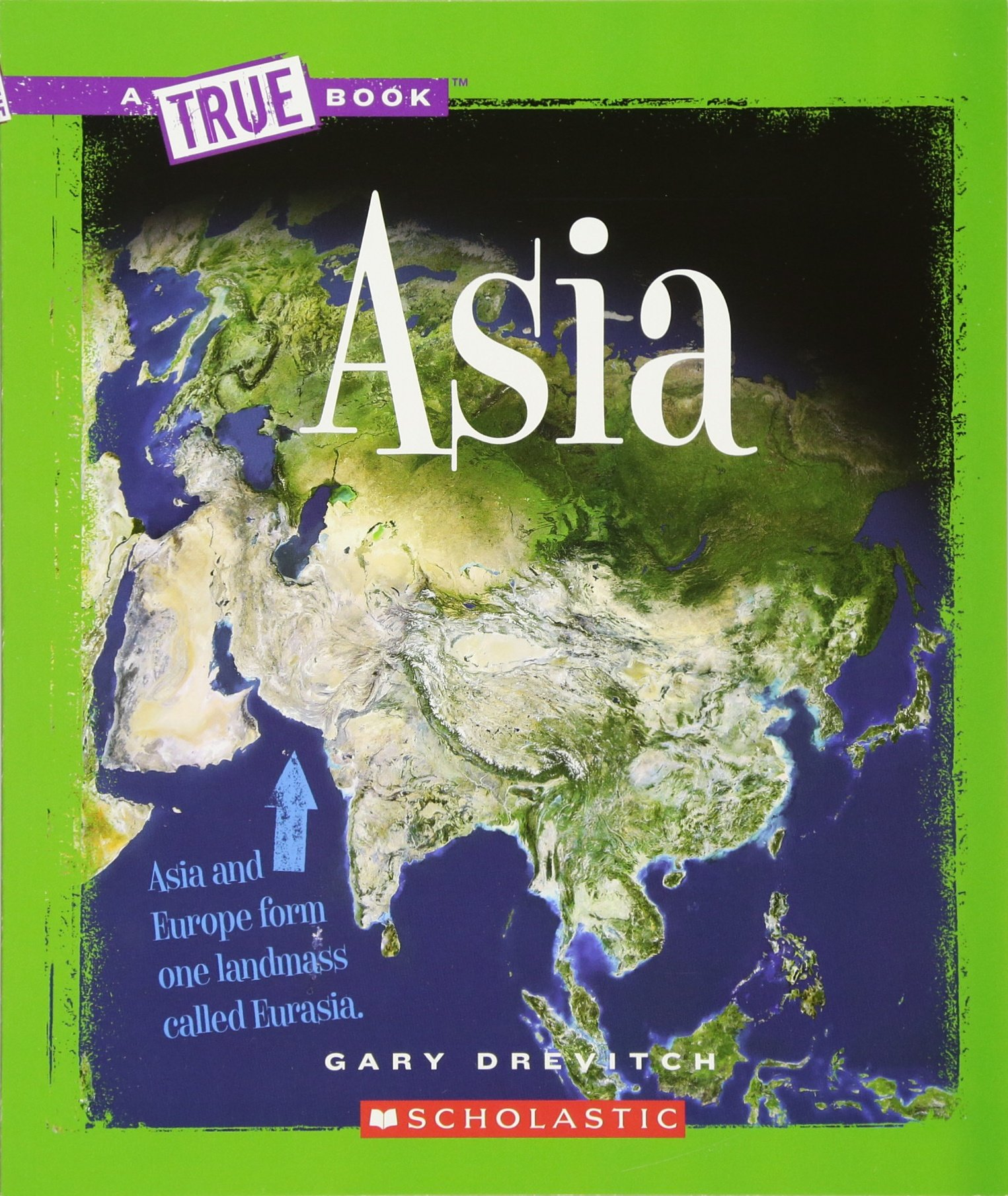 Asia (New True Books: Geography)