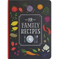 Our Family Recipes: Preserve and Organize All Your Treasured Family Recipes - Past, Present, and Future - All in This…