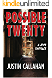 Possible Twenty, an Organized Crime Thriller: An Organized Crime Thriller (Tommy Gallagher & the Irish Mob Book 1)