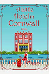 A Little Hotel in Cornwall Kindle Edition