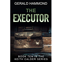 The Executor (Keith Calder Book 10) (English Edition)