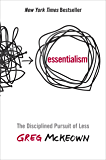 Essentialism: The Disciplined Pursuit of Less (English Edition)
