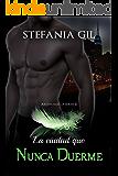 La Ciudad Que Nunca Duerme (Serie Archangelos nº 2) (Spanish Edition)