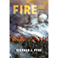 Fire: A Brief History (Weyerhaueser Cycle of Fire)