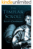 The Templar Scroll. Peter Sparke Book Six: Book six in the series